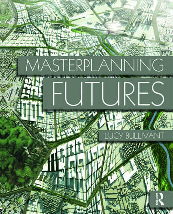 Masterplanning Futures book cover