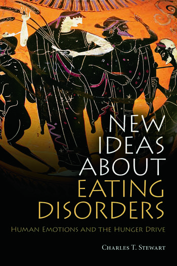New Ideas about Eating Disorders Human Emotions and the Hunger Drive book cover