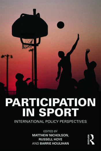 Participation in Sport International Policy Perspectives book cover
