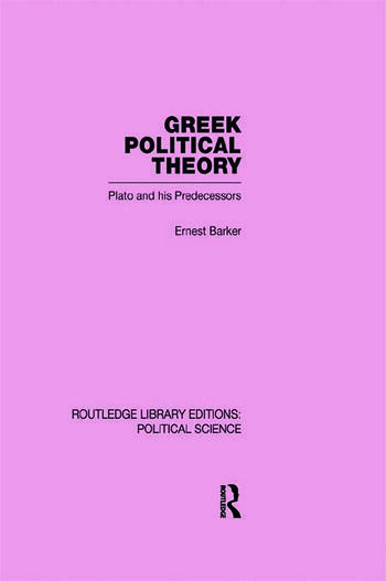 Greek Political Theory (Routledge Library Editions: Political Science Volume 18) book cover