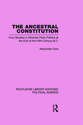 The Ancestral Constitution (Routledge Library Editions: Political Science Volume 25) book cover