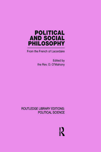 Political and Social Philosophy (Routledge Library Editions: Political Science Volume 30) book cover