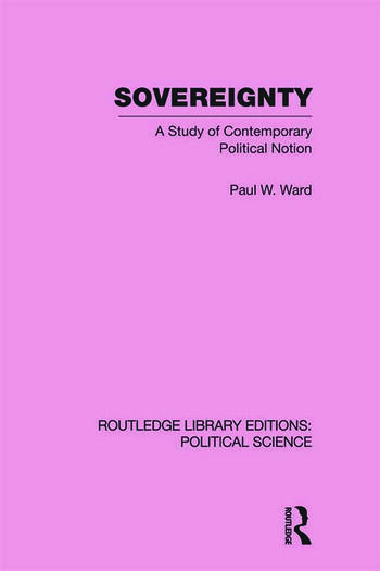 Sovereignty (Routledge Library Editions: Political Science Volume 37) book cover
