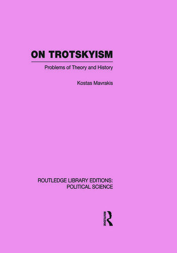 On Trotskyism (Routledge Library Editions: Political Science Volume 58) book cover