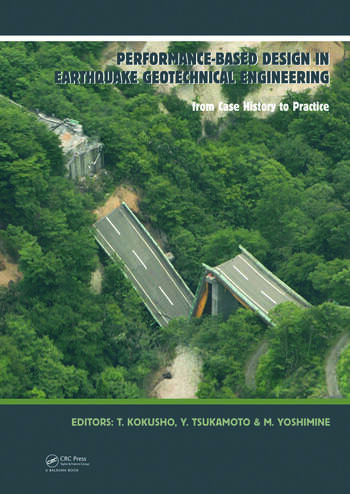 Performance-Based Design in Earthquake Geotechnical Engineering From Case History to Practice book cover