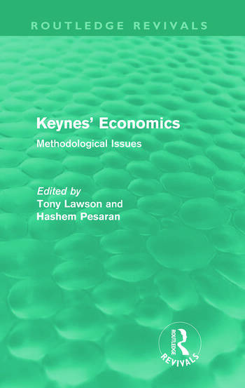 Keynes' Economics (Routledge Revivals) Methodological Issues book cover