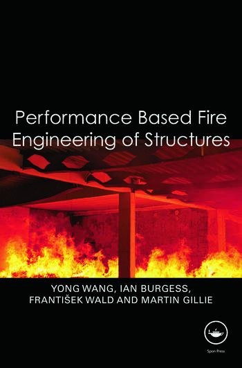 Performance-Based Fire Engineering of Structures book cover