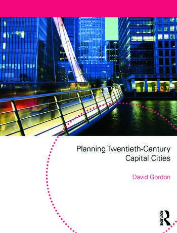 Planning Twentieth Century Capital Cities book cover