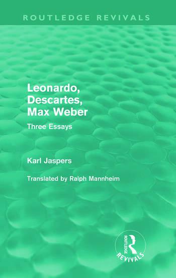 Leonardo, Descartes, Max Weber (Routledge Revivals) Three Essays book cover