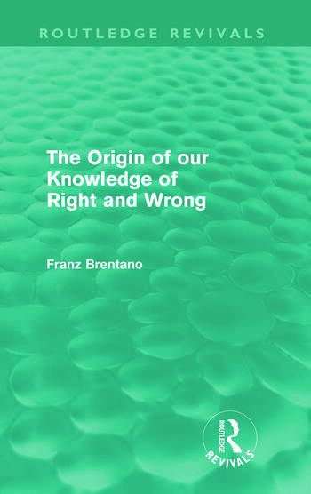 The Origin of Our Knowledge of Right and Wrong (Routledge Revivals) book cover