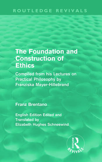 The Foundation and Construction of Ethics (Routledge Revivals) book cover