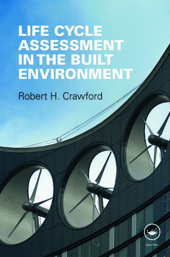 Life Cycle Assessment in the Built Environment book cover