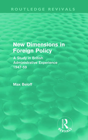 New Dimensions in Foreign Policy (Routledge Revivals) book cover
