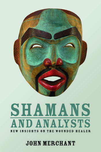Shamans and Analysts New Insights on the Wounded Healer book cover