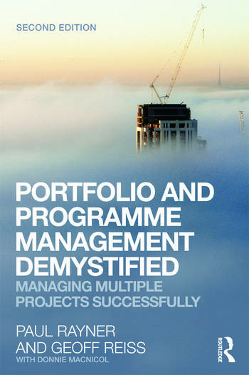Portfolio and Programme Management Demystified Managing Multiple Projects Successfully book cover