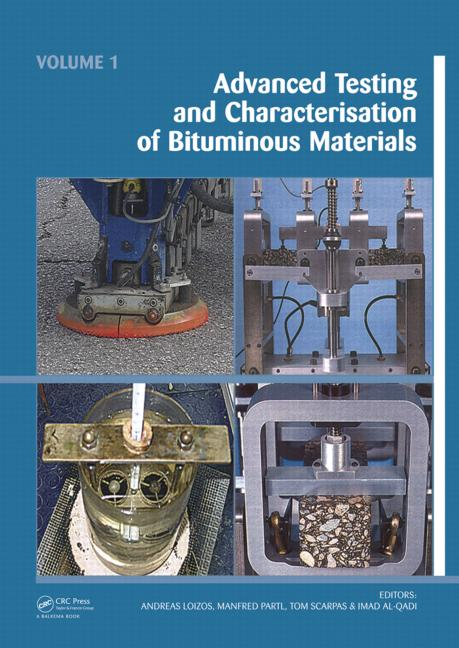 Advanced Testing and Characterization of Bituminous Materials, Two Volume Set book cover