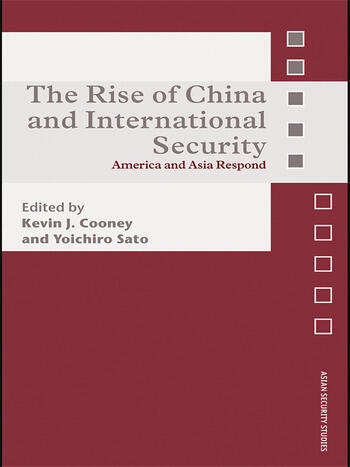 The Rise of China and International Security America and Asia Respond book cover