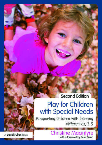 Play for Children with Special Needs Supporting children with learning differences, 3-9 book cover