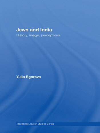 Jews and India Perceptions and Image book cover