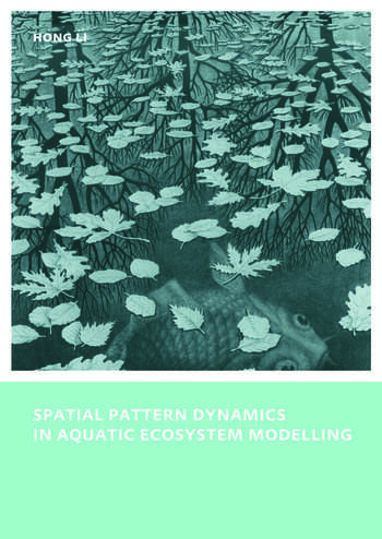Spatial Pattern Dynamics in Aquatic Ecosystem Modelling UNESCO-IHE PhD Thesis book cover
