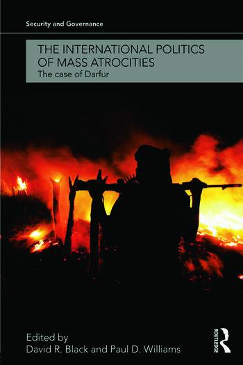 The International Politics of Mass Atrocities The Case of Darfur book cover