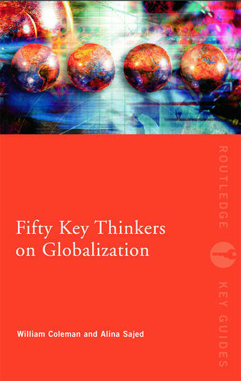 Fifty Key Thinkers on Globalization book cover