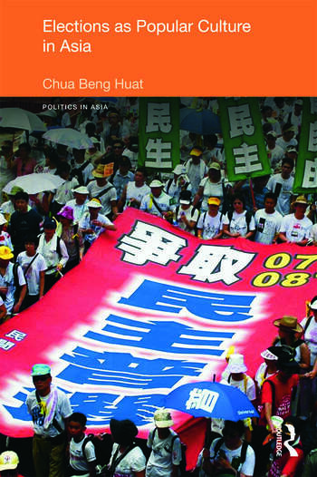 Elections as Popular Culture in Asia book cover