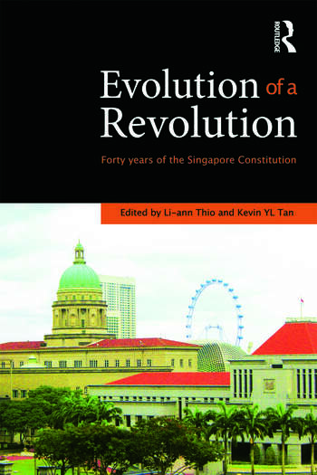 Evolution of a Revolution Forty Years of the Singapore Constitution book cover