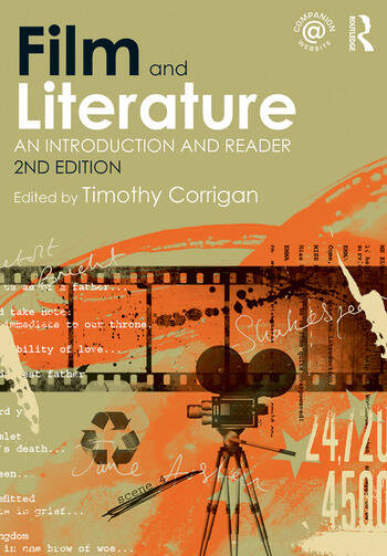 Film and Literature An Introduction and Reader book cover