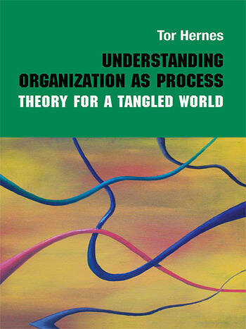 Understanding Organization as Process Theory for a Tangled World book cover