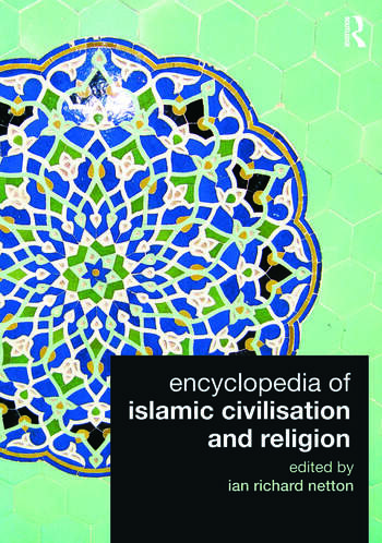 Encyclopedia of Islamic Civilisation and Religion book cover