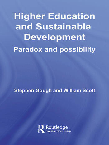 Higher Education and Sustainable Development Paradox and Possibility book cover