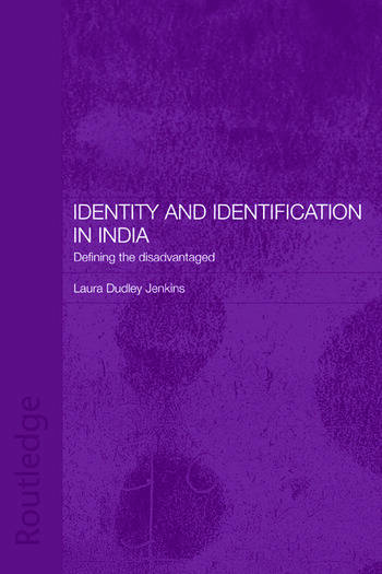 Identity and Identification in India Defining the Disadvantaged book cover