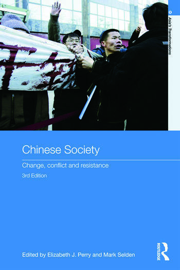 Chinese Society Change, Conflict and Resistance book cover
