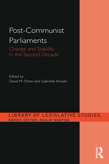 Post-Communist Parliaments Change and Stability in the Second Decade book cover