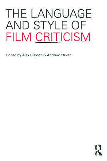 The Language and Style of Film Criticism book cover