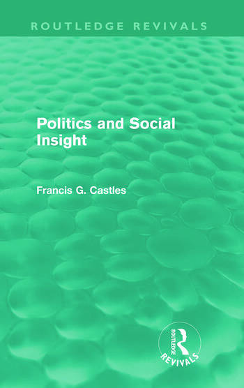 Politics and Social Insight (Routledge Revivals) book cover