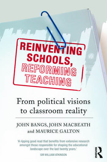 Reinventing Schools, Reforming Teaching From Political Visions to Classroom Reality book cover