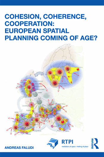 Cohesion, Coherence, Cooperation: European Spatial Planning Coming of Age? book cover