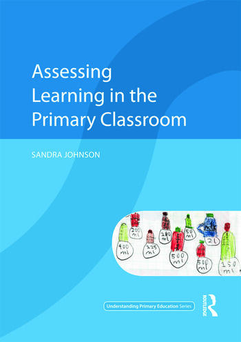 Assessing Learning in the Primary Classroom book cover