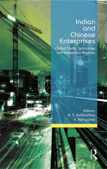 Indian and Chinese Enterprises Global Trade, Technology and Investment Regimes book cover