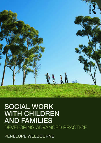 Social Work with Children and Families Developing Advanced Practice book cover