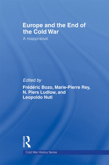 Europe and the End of the Cold War A Reappraisal book cover