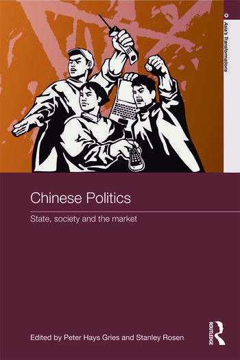 Chinese Politics State, Society and the Market book cover