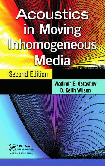 Acoustics in Moving Inhomogeneous Media, Second Edition book cover