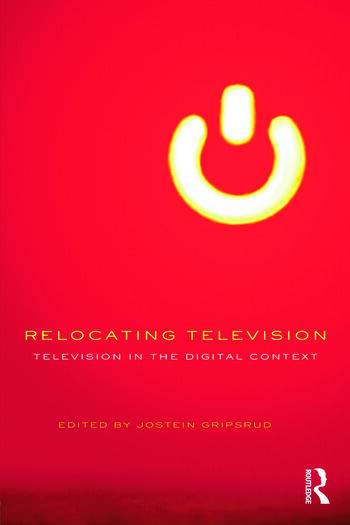 Relocating Television Television in the Digital Context book cover