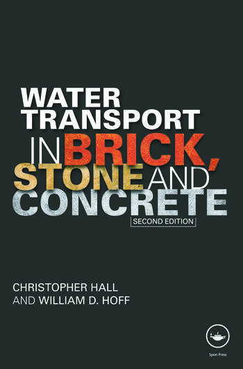 Water Transport in Brick, Stone and Concrete book cover