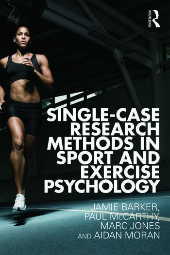 Single-Case Research Methods in Sport and Exercise Psychology book cover