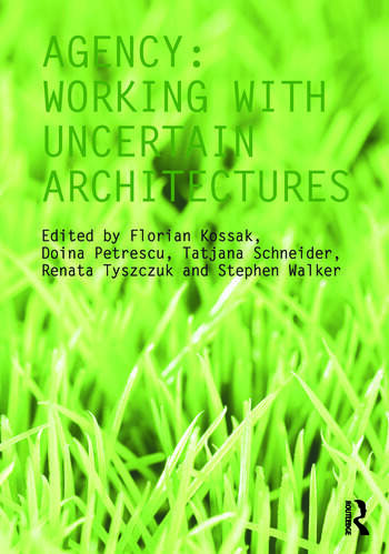 Agency Working With Uncertain Architectures book cover