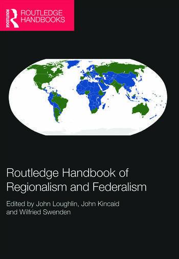 Routledge Handbook of Regionalism & Federalism book cover